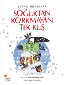 SOGUKTAN_KORKMAYAN_TEK_KUS_ODULSUZ
